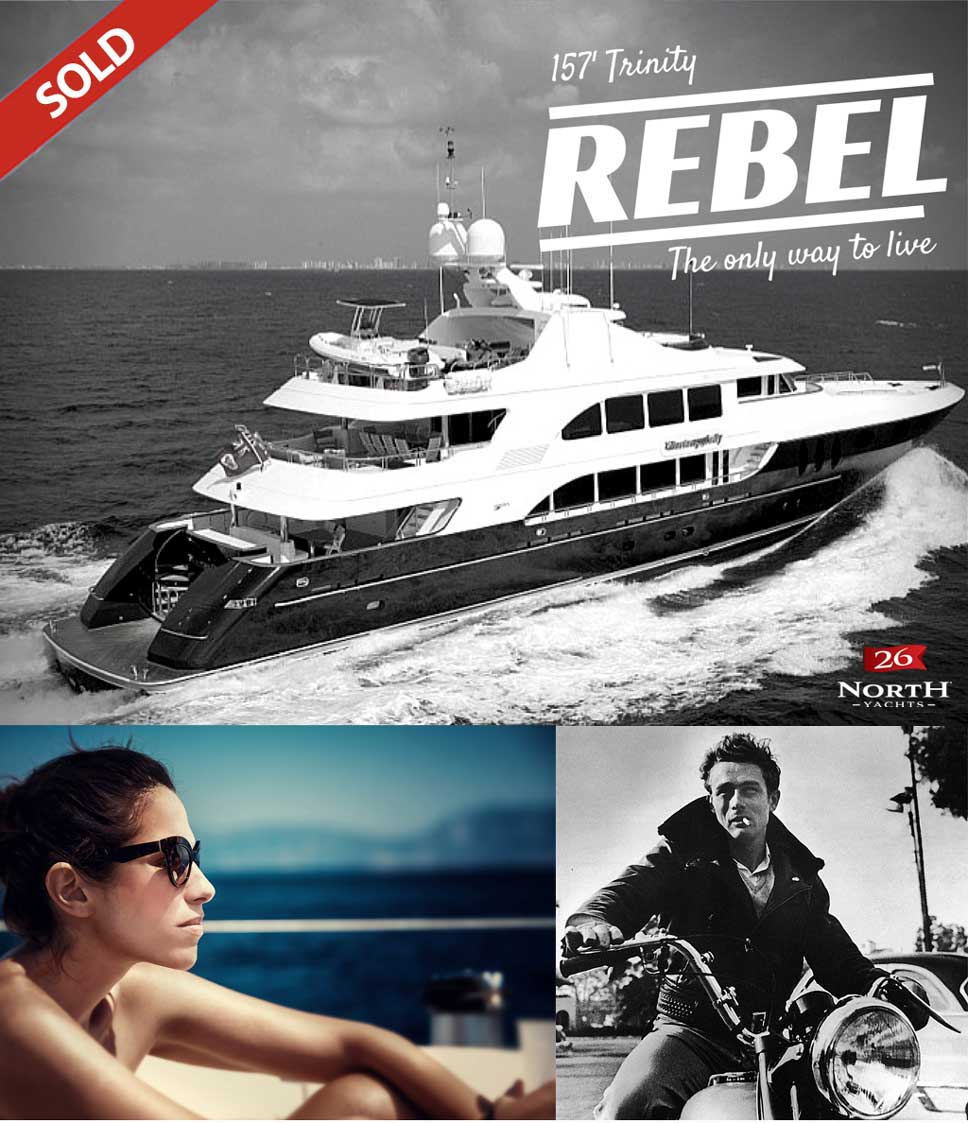 157 Trinity Rebel Sold By 26 North Yachts